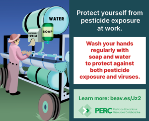 Wash your hands regularly to protect from pesticide and virus exposure.